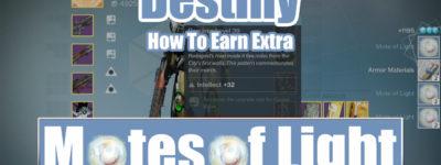 Destiny Earn Extra Motes of Light