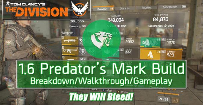 division 1.6 predator's mark build