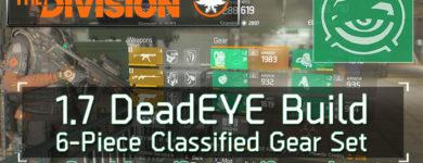 The Division 1.7 DeadEYE Build