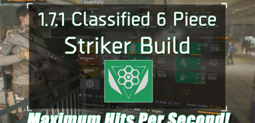 Division 1.7.1 Classified 6 Piece Striker Build
