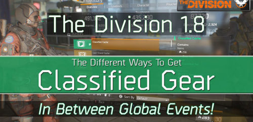 The Division 1.8 Classified Gear