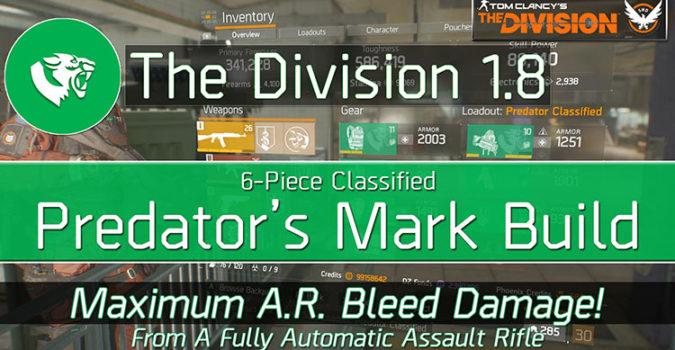 Division 1.8 Classified Predator's Mark Build