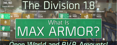 The Division 1.8 Max Armor Breakdown
